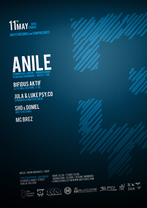 2012.05.11 - Absys Records & SCM presents - ANILE + Bifidus Aktif - Twisted Pepper @ Dublin